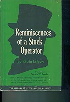 REMINISCENCES OF A STOCK OPERATOR by [Edwin  Lefevre]