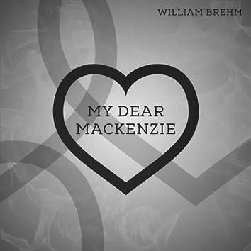 My Dear Mackenzie