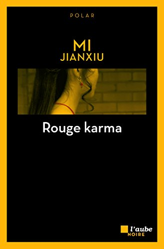 Rouge karma (L'Aube noire poche) (French Edition)