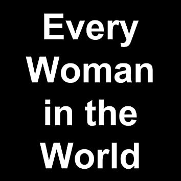 Every Woman in the World (Live)