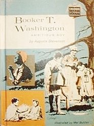 Booker T. Washington Ambitious Boy - Book  of the Childhood of Famous Americans