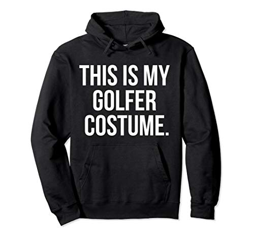 This Is My Golfer Costume Funny Halloween Pullover Hoodie