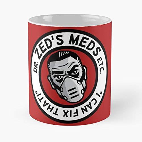 Dr Zed Borderlands Border Lands 2 Zeds Meds Best 11 oz Kaffee-Becher - Tasse Kaffee Motive