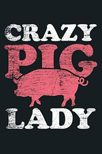 Farm Farmer Animal Crazy Pig Lady Pig Pullover Hoodie: Notebook Planner - 6x9 inch Daily Planner Journal, To Do List Notebook, Daily Organizer, 114 Pages
