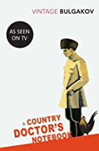 A Country Doctor's Notebook (Vintage Classics) by Mikhail Bulgakov (7-Jan-2010) Paperback