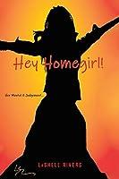 Hey Homegirl