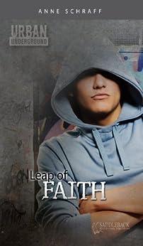 Leap of Faith (Urban Underground) by [Anne Schraff]