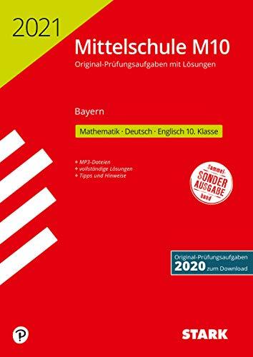 STARK Original-Prüfungen mit Lösungen Mittelschule M10 2021 - Mathematik, Deutsch, Englisch - Bayern