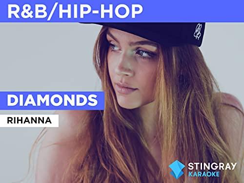 Diamonds in the Style of Rihanna