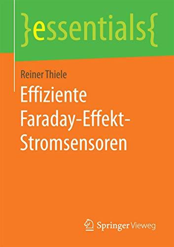 Effiziente Faraday-Effekt-Stromsensoren (essentials)