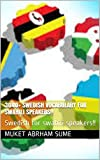 3040+ Swedish vocabulary for  swahili speakers!!: Swedish for swahili speakers!! (English Edition)
