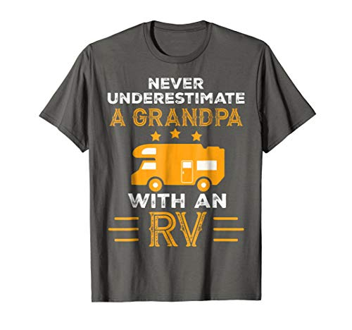 Mens Never Underestimate A Grandpa With An RV tshirt Camper Gifts