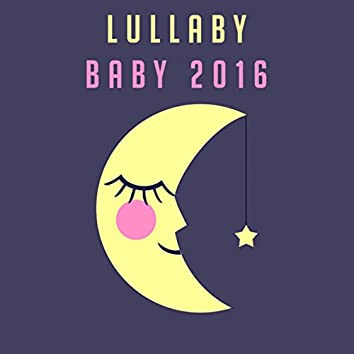 Lullaby Baby 2016