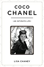 Coco Chanel: An Intimate Life by Lisa Chaney (2011-11-10)