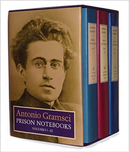 Gramsci, A: Prison Notebooks: Volumes 1, 2 & 3 (European Perspectives)