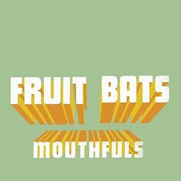 Mouthfuls