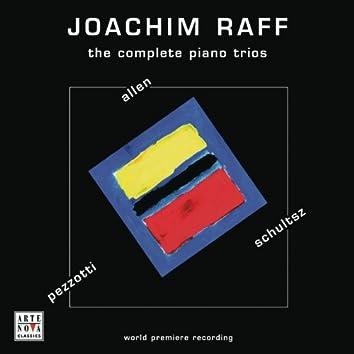 Joachim Raff: The Complete Piano Trios