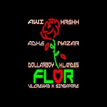 Flor (feat. Dollar Boy, Nazar, Adhe, Awi & H Landes)