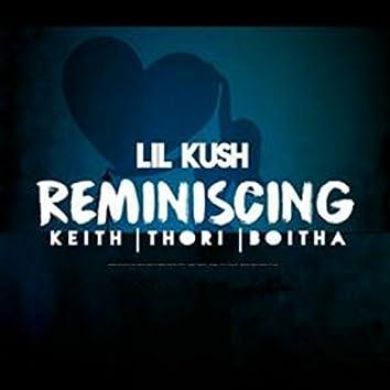 Reminiscing (feat. Thori, Keith, Boitha)