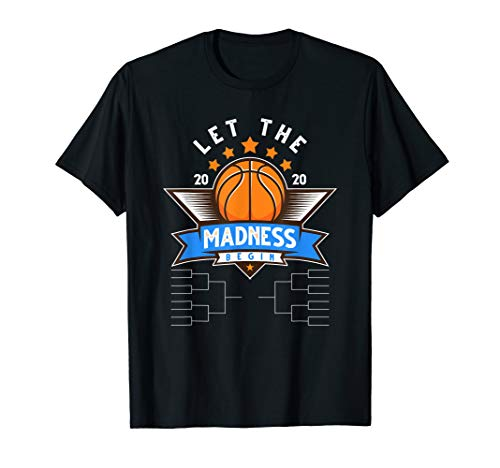 March College Basketball Let the Madness Begin Funny 2020 T-Shirt