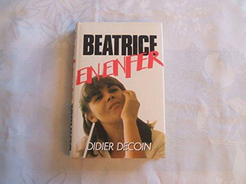 Beatrice en enfer : Reliure cartonnée & jaquette éditeur en 256 pages