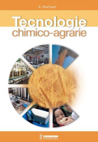 Tecnologie chimico-agrarie. Con quaderno operativo. Per gli Ist. tecnici e professionali