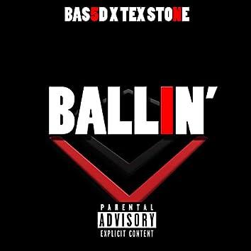 Ballin' (feat. Tex Stone)