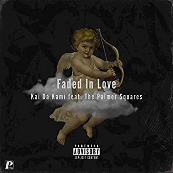Faded In Love