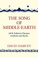 The Song of Middle-Earth by Distinguished Profess David Harvey(2016-07-14)