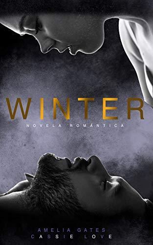 Winter: Novela romántica, Segunda oportunidad en el amor eBook ...