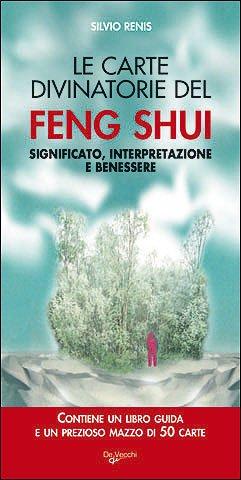 Le carte divinatorie del feng shui. Significato, interpretazione e benessere. Con 50 carte