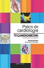 Précis de cardiologie. Cardiomedik de David Laflamme