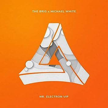 Mr. Electron VIP