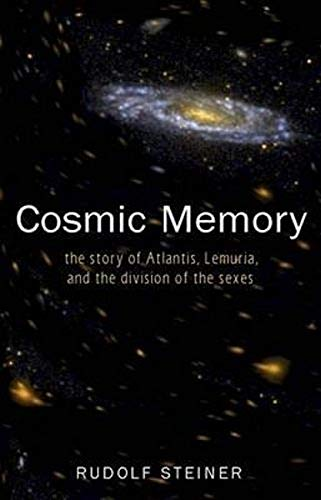 Cosmic Memory: The Story of Atlantis, Lemuria, and the Division of the Sexes (Cw 11): 15