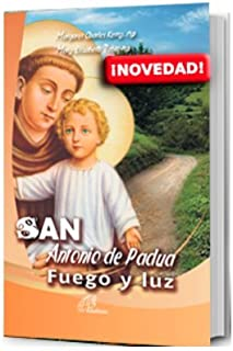 San Antonio de Padua. Fuego y luz.