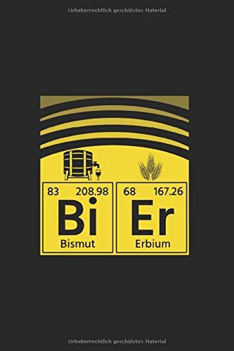 Bier Periodensystem Bi Er Bismut Erbium Bier Trink: Notizbuch (15,24cm x 22,86cm) 120 Seiten Kariert (4x4)