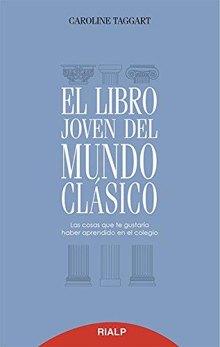 Libro Joven Del Mundo Clasico (Biblioteca del Libro Joven)
