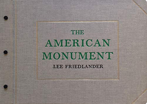 Download Lee Friedlander: The American Monument 0871300729