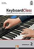 KeyboardClass. Schülerbuch 2: in...