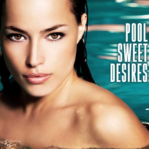 Pool Sweet Desires