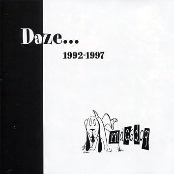 Daze... (1992 - 1997)