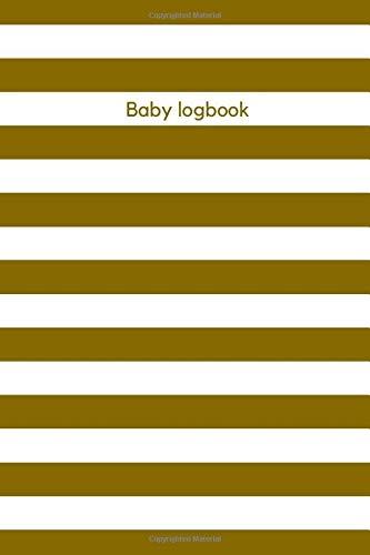 Baby Logbook: Woody brown notebook, Tracker for newborn, breastfeeding journal, eat, sleep, poop, im