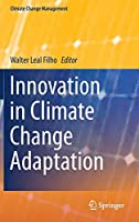 Innovation in Climate Change Adaptation (Climate Change Management)