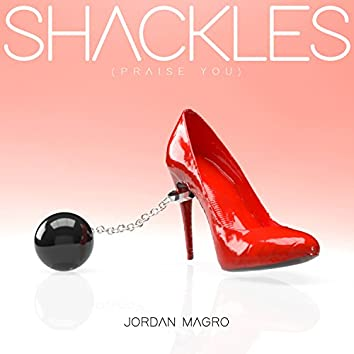 Shackles (Praise You) [Extended Mix]