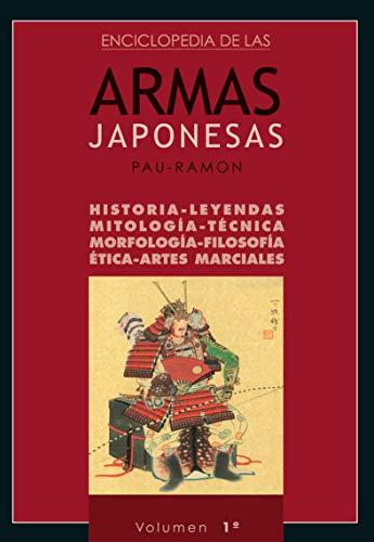Enciclopedia de las Armas Japonesas (Volumen 1º)