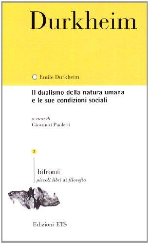 Il dualismo della natura umana e le sue condizioni sociali