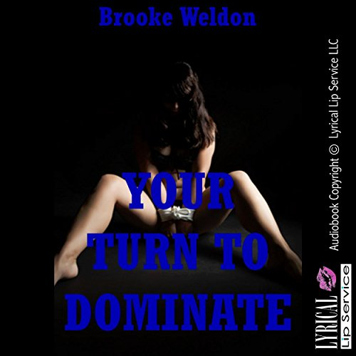 Your Turn to Dominate audiobook cover art