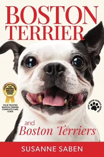 Boston Terrier and Boston Terriers: Boston Terrier Total Guide Boston Terrier, Boston Terrier Puppies, Boston Terriers, Boston Terrier Dogs, Boston Terrier Training, Breeders, Health & More!