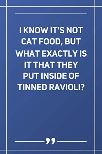 I Know It'S Not Cat Food, But What Exactly Is It That They...