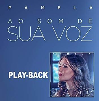 Ao Som de Sua Voz (Playback)